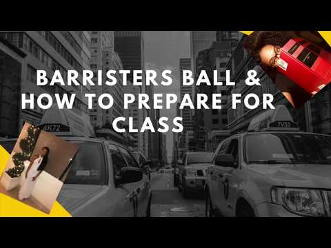 Vlog: 2 Barrister's Ball &  How to Prepare for Class