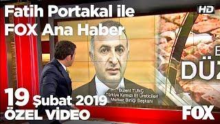 Et üreticileri de tanzim satışa katılmak istedi... 19 Şubat 2019 Fatih Portakal ile FOX Ana Haber
