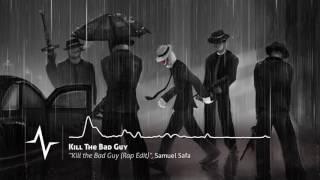 Kill The Bad Guy (Rap Edit) - Kill the Bad Guy Original Soundtrack