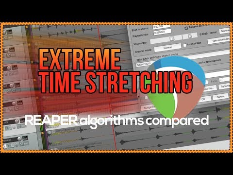 Extreme Time Stretching - 7 REAPER Algorithms Compared