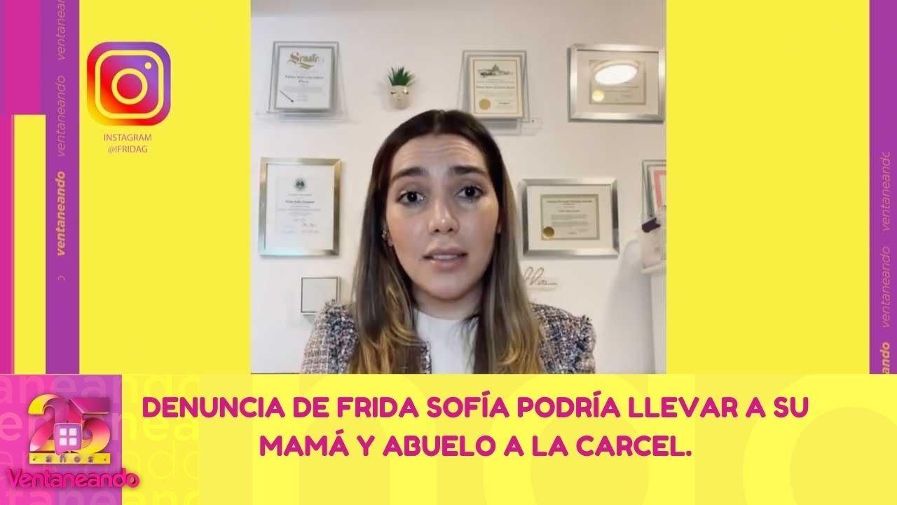 Download Todos los detalles sobre la denuncia de Frida Sofía. | 10 de junio 2021 Ventaneando