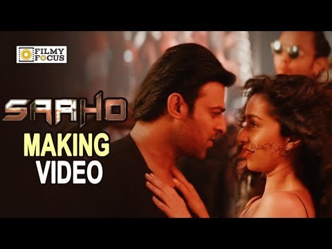 Saaho Song Making Video || Psycho Saiyaan Song making || Prabhas, Shraddha Kapoor – Filmyfocus.com