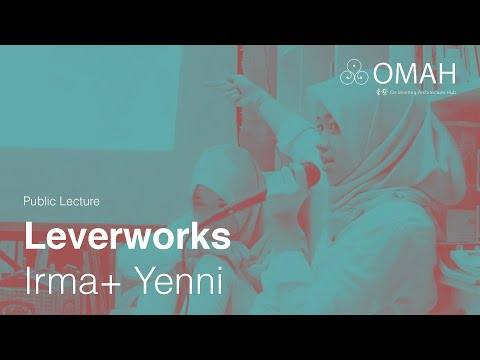 Public Lecture - Leverworks - Irma and Yenni