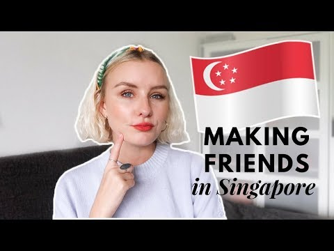EXPAT GUIDE TO MAKING FRIENDS IN SINGAPORE! 🇸🇬