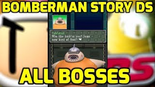 Bomberman Story DS - All Bosses and Ending