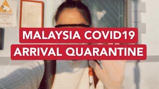 Malaysia COVID19 Arrival Quarantine Vlog | Fion Lim | Arrival Procedure, Quarantine, Swab Test