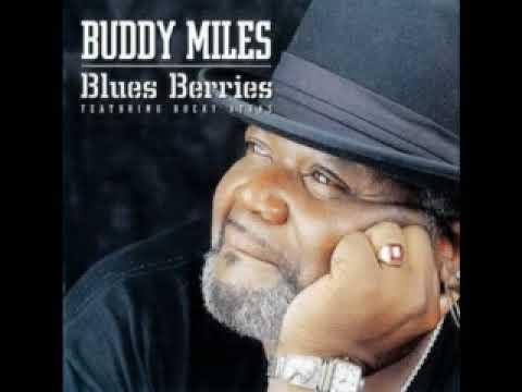 Buddy Miles - Blues Berries - 2002 - Down At The Crossroads - Dimitris Lesini Greece