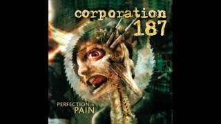 Corporation 187 - Perfection in Pain (2002) Full Album