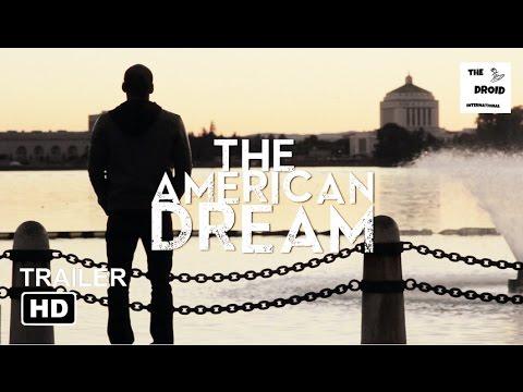 THE AMERICAN DREAM Trailer (2017) | Gian Shaw, Hannibal Thompson, Marcus D. Spencer