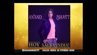 SALSA INDIA Hoy -  Anand Bhatt