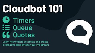 How to use Timers, Queue, and Quotes in Streamlabs OBS - Cloudbot101