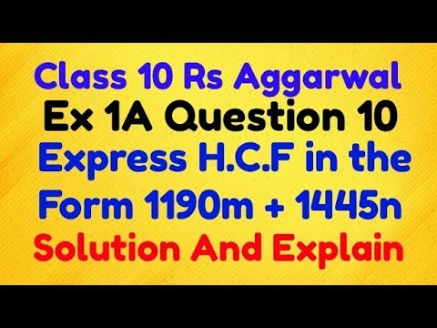 Class 10 Rs Aggarwal Ex 1a Question 10 Solution Express The Hcf