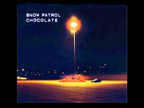 Snow Patrol - Chocolate (CD Single Version)