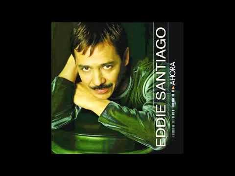 Eddie Santiago: Album Ahora