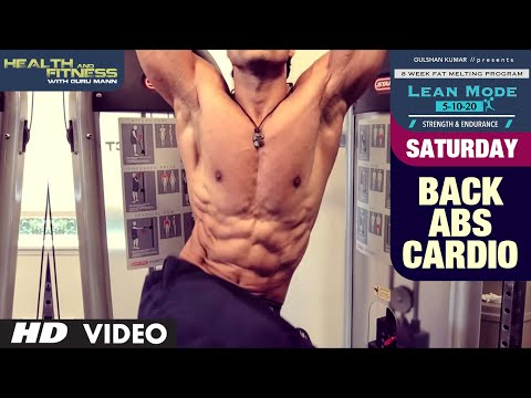 Saturday - Back & Abs Cardio |  LEAN MODE by Guru Mann |  Health and Fitness