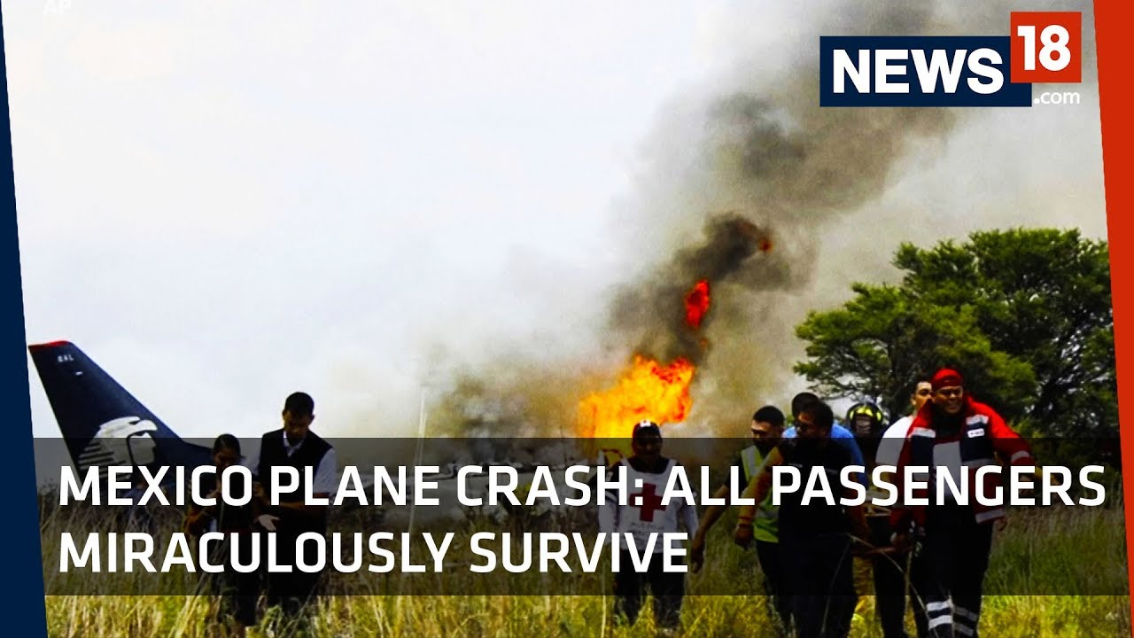 Mexico Plane Crash: All passengers miraculously survive