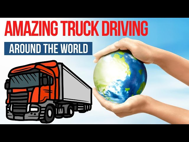 AMAZING TRUCK DRIVING Around the World YOU MUST WATCH !