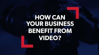 How can your business use video?