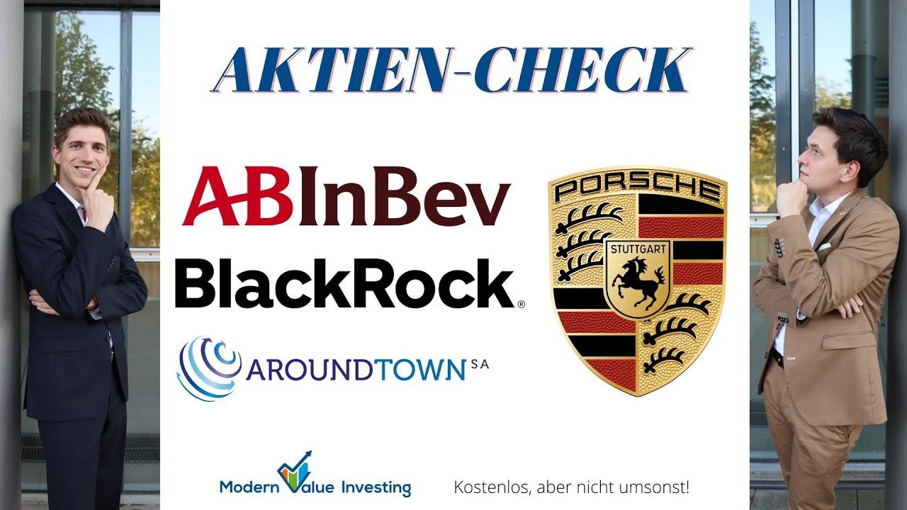 BlackRock der Fels für dein Depot? AB InBev, Aroundtown und Porsche im Aktien-Check