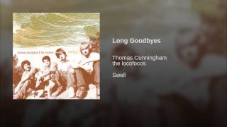 Long Goodbyes