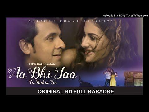 Aa Bhi Ja Tu Kahin Se Original HD karaoke