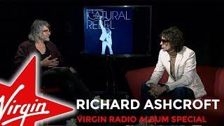 Virgin Radio Album Special - Richard Ashcroft - Natural Rebel