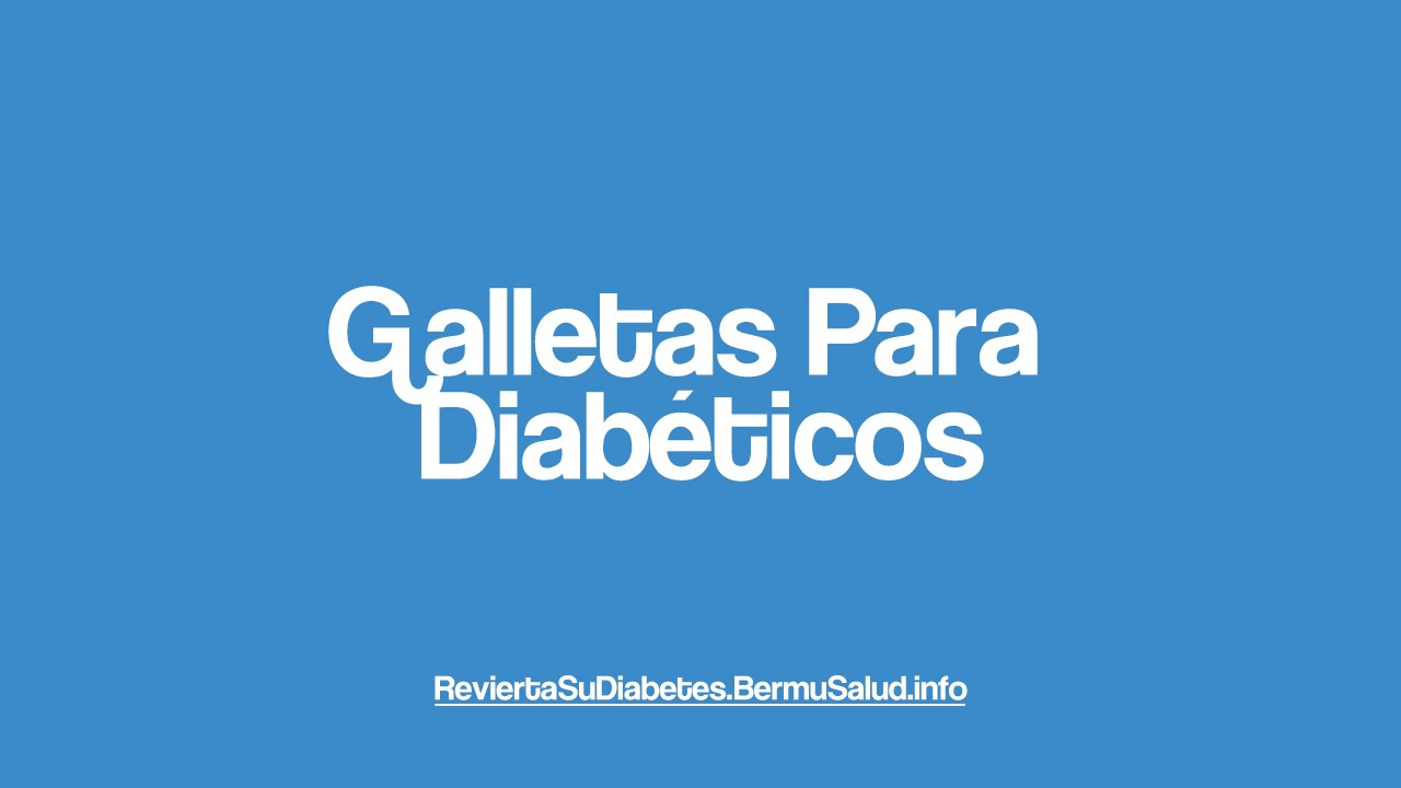 Galletas Para Diabeticos   Recetas Dulces Para Diabeticos
