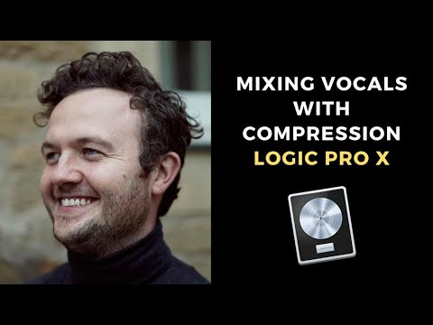 Mixing Vocals with Compression in Logic Pro X