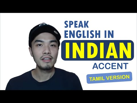 Speak English In Indian or Tamil Accent