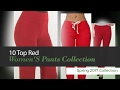 10 Top Red Women'S Pants Collection Spring 2017 Collection