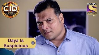 Your Favorite Character | Daya Is Suspicious | CID