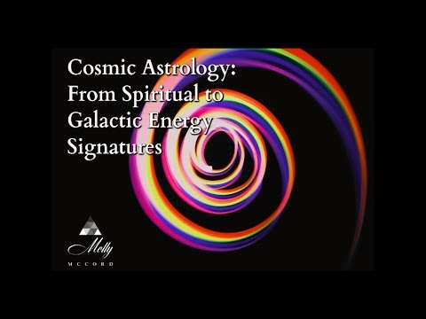 Cosmic Astrology: From Spiritual to Galactic Energy Signatures