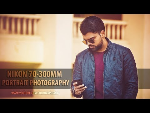 nikon-70-300mm-lens-photography-hindi-|-portrait-photography-|-review