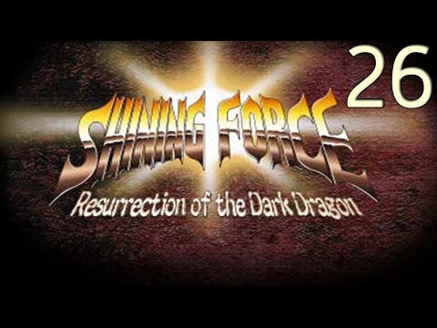26. Let's Play Shining Force - Underestimation