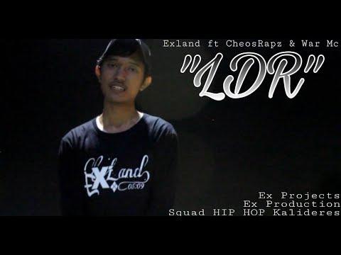 Exland ft CheosRapz & War Mc - LDR ( Official Music Video )