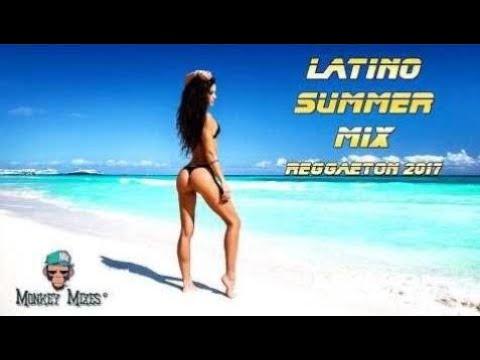 Latin Dance Hits 2017   Reggaeton 2017   New Latino Summer Hits Party Mix 201   International Music