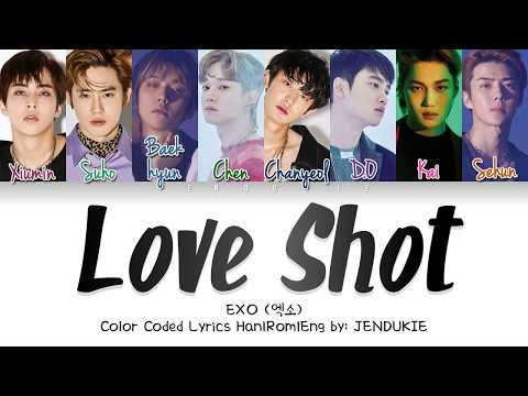 EXO (엑소) - 'Love Shot (Color Coded Lyrics Han|Rom|Eng) |Jendukie