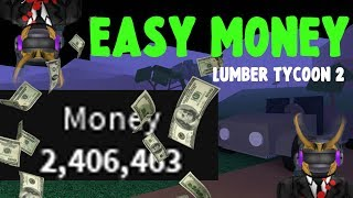HOW TO GET MONEY FAST!! EASY TO MAKE MONEY!! Lumber Tycoon 2 - Roblox