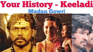 Your History Keeladi | Tamil | Madan Gowri | MG | Keezhadi Excavation