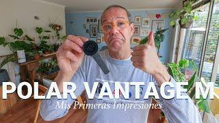 Polar Vantage M. Mis Primeras Impresiones