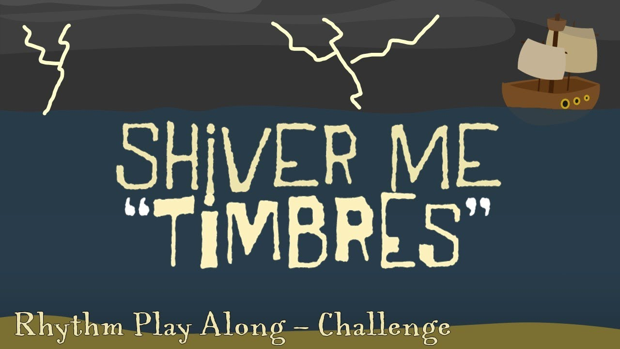 Shiver Me Timbres [Challenge Mode] - Rhythm Play Along
