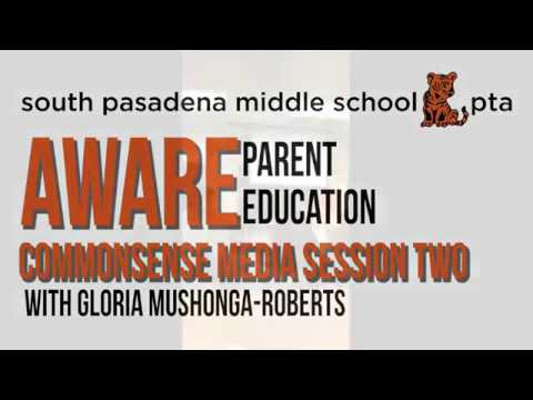South Pasadena Middle School Parent Education Aware Session Two April 19, 2018.