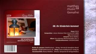 Ihr Kinderlein kommet (08/14) [Gemafrei] - CD: Die schönsten Weihnachtslieder, Vol. 1