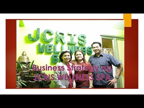 Business Strategy ng JCRIS WELLNESS SPA
