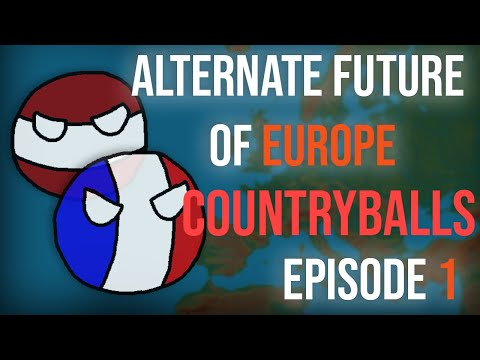 Alternate Future of Europe in Countryballs: The Movie | Episode 1 of 2 | Imperial Expansion |
