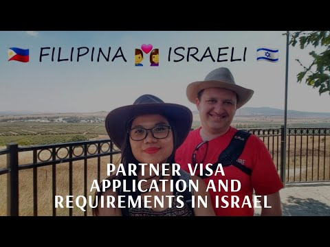 PARTNER VISA APPLICATION IN ISRAEL - MARRIAGE VISA -  FILIPINO PASSPORT