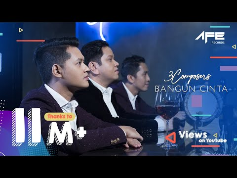 3 Composers - Bangun Cinta (Official Music Video)