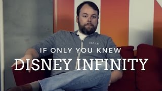 Disney Infinity Secrets If Only You Knew with Mathew Solie