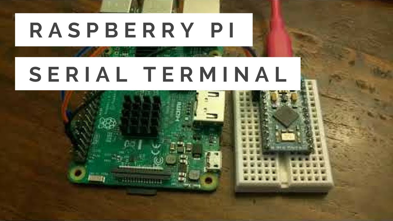 Raspberry Pi: How to Connect Using Serial