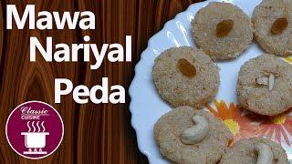 Mawa Nariyal Peda || Easy Recipe